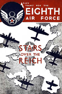 Stars over the Reich: U.S. Eighth Air Force