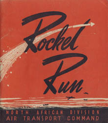 Rocket Run: North African Division, Air Transport Command