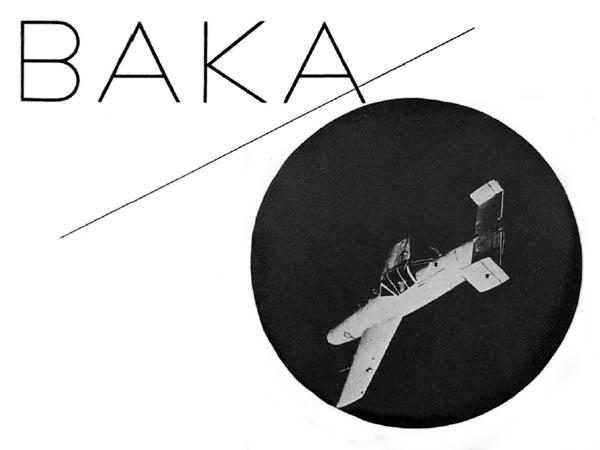 Baka Flying Warhead: Yokosuka MXY-7 Ohka Kamikaze Rocket Plane