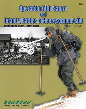 Concord Books 6530: Operation Little Saturn and Infantry Battles of Heeresgruppe Süd December 1942 - June 1943