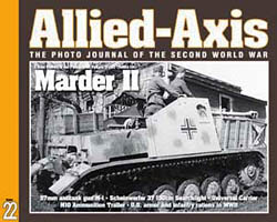Issue No. 22 --- Allied-Axis: The Photo Journal of the WW2