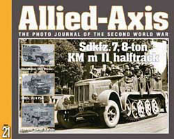 Issue No. 21 --- Allied-Axis: The Photo Journal of the WW2