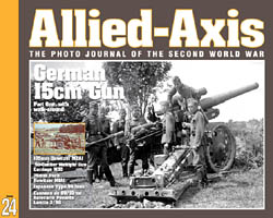 Issue No. 24 --- Allied-Axis: The Photo Journal of the WW2