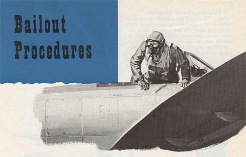 P-47 Bailout Procedures, Pilot Bail Out