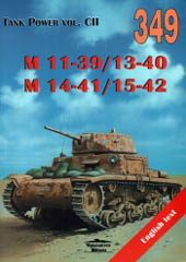 Wydawnictwo Militaria 349: M 11-39/13-40 M 14-41/15-42