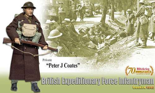 DRF 70800: 1/6th Peter J. Coates (Private) - British Expeditionary Force Infantryman, Dunkirk 1940