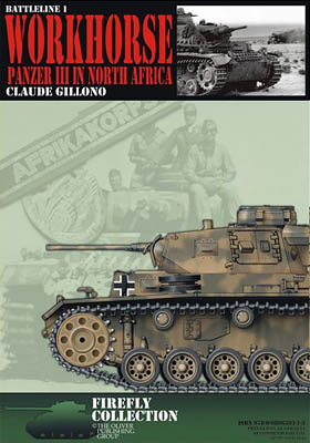 Workhorse Panzer III in North Africa in WW2