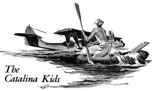 The Catalina Kids (Navy Air-Sea Rescue)