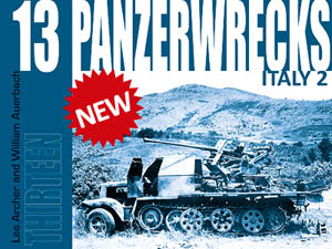 Panzerwrecks 13 by Lee Archer and William Auerbach