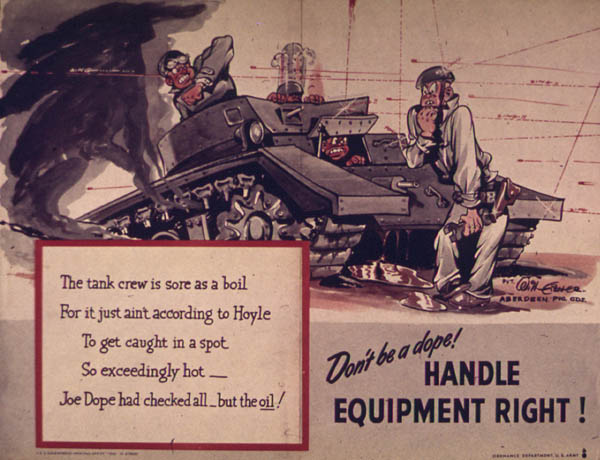 Always Check the Oil - Dont Be a Dope WW2 Poster