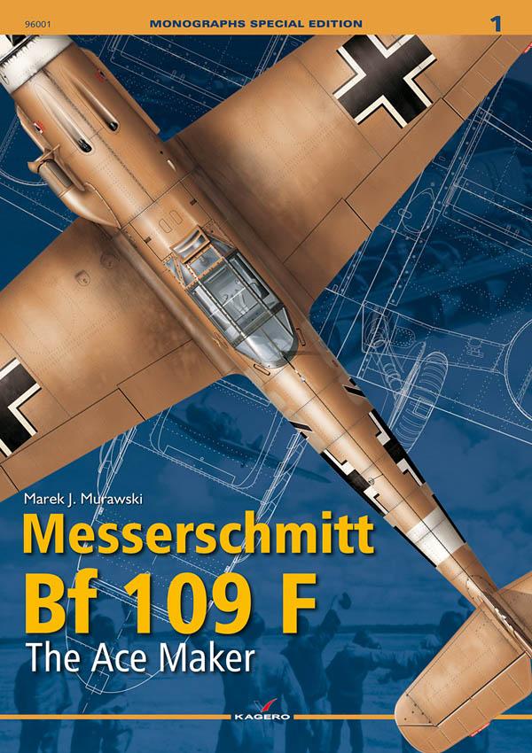 Messerschmitt Bf-109F, The Ace Maker