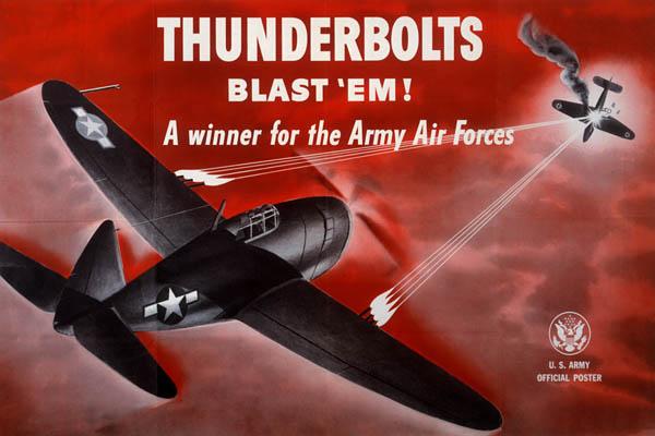 Thunderbolts Blast Em: U.S. Army Air Forces