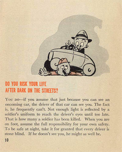 [Pvt. Droop Has Missed the War! Do You Risk Your Life After Dark On The Streets?]