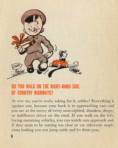 [Pvt. Droop Has Missed the War! Do You Walk on the Right-Hand Side of Country Highways?]